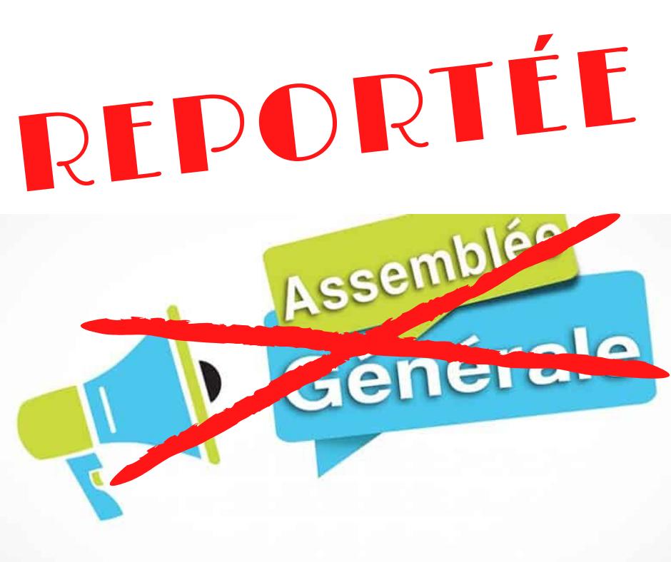 Assemblée Générale Reportéé