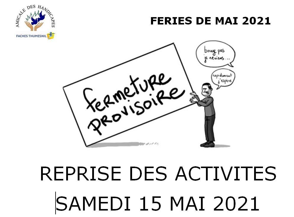 Fermeture Mai 2021